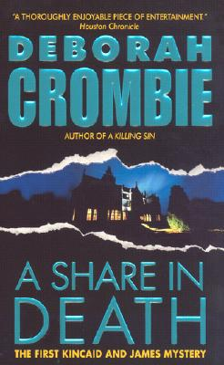 A Share in Death By Crombie, Deborah