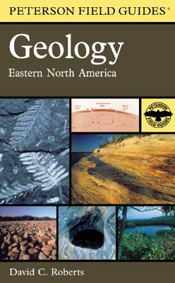 Houghton Mifflin Harcourt (HMH) A Field Guide to Geology: Eastern North America by Roberts, David/ Peterson, Roger Tory/ Hodsdon, W. Grant [Paperback] at Sears.com