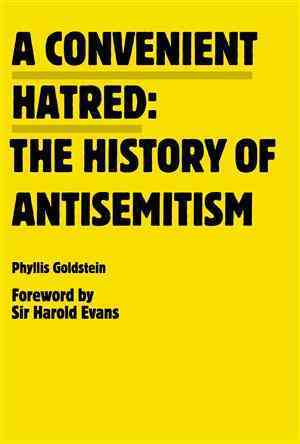 A Convenient Hatred By Goldstein, Phyllis