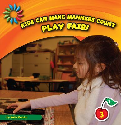 Play Fair! By Marsico, Katie